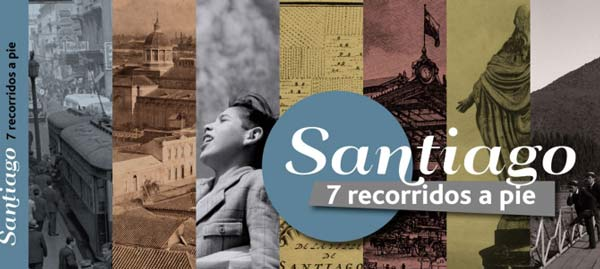 """libro """"Santiago: Siete recorridos a pie"""", de Editorial Planeta Sostineble y Cultura Mapocho invita a conocer y comprender la ciudad recorriendo algunos de sus secretos e hitos a pie."""