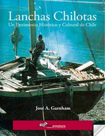 """Nueva edición de """"Lanchas Chilotas: Un patrimonio Histórico y Cultural de Chile"""""""