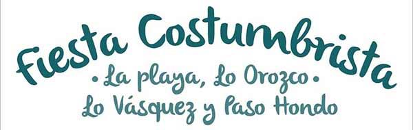 Fiesta Costumbrista La Playa, Orozco, Lo Vasquez y Paso Ondo en Casablanca