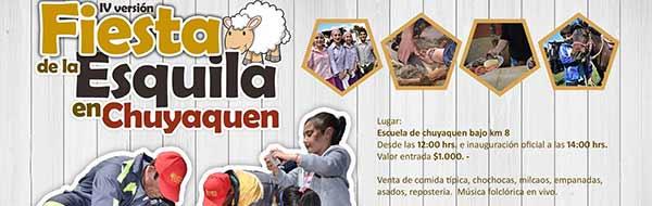 IV Fiesta de la Esquila de Chuyaquén, que se realizará en la Escuela de Chuyaquén Bajo desde las 12.00 Hrs.