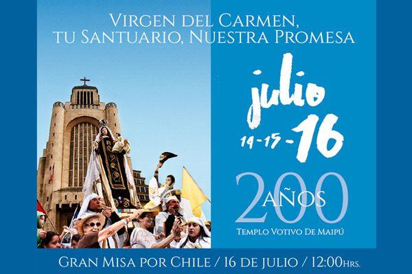 Fiesta a la Virgen del Carmen a 200 años del Voto O'Higgins en Santuario Nacional de Maipú