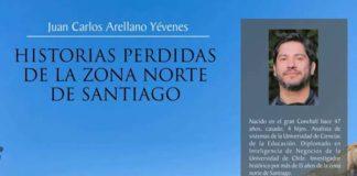 """""""Historias perdidas de la zona norte de Santiago"""""""